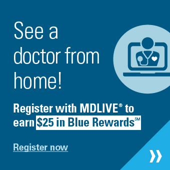 See a doctor from home with mdlive.bcbsnc.com