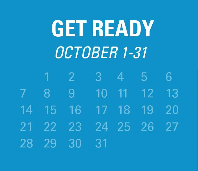 Get ready - October 1-31