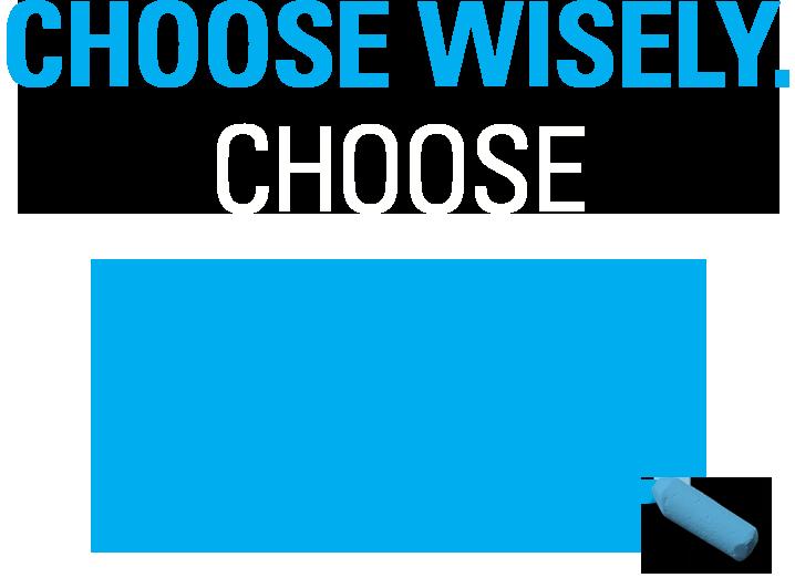Choose Wisely Choose Blue